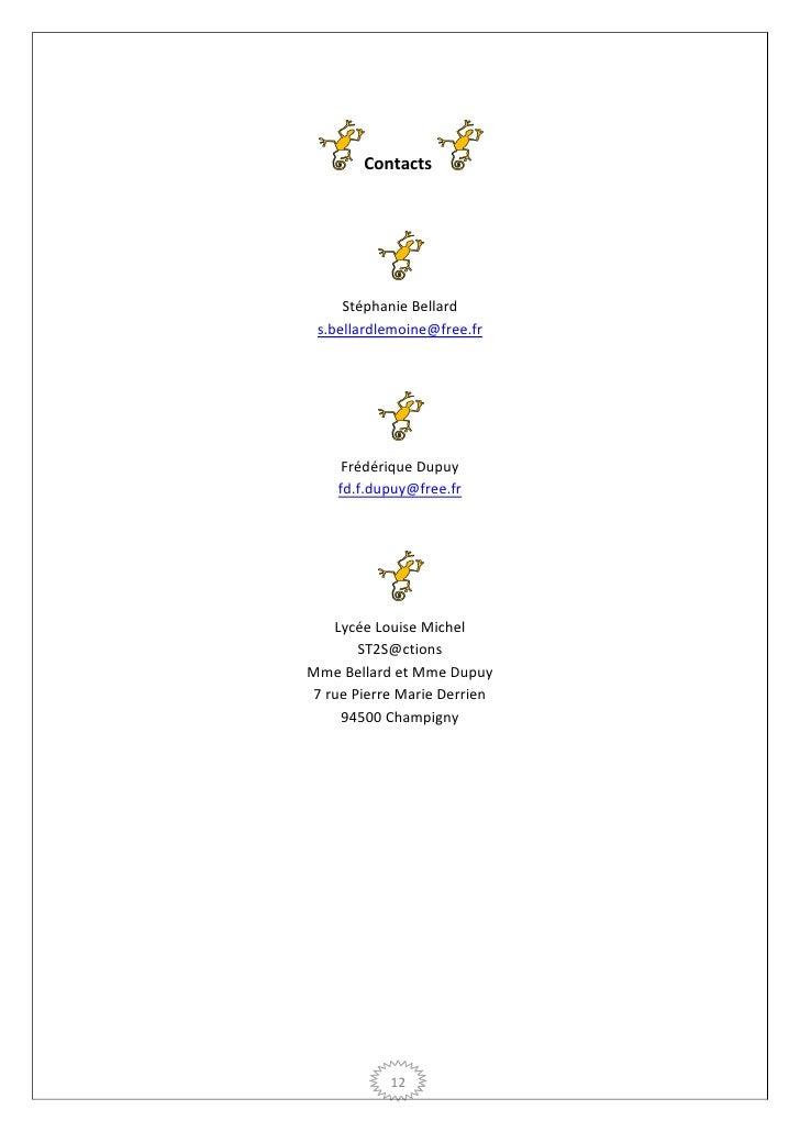 Contacts     Stéphanie Bellard s.bellardlemoine@free.fr     Frédérique Dupuy    fd.f.dupuy@free.fr   Lycée Louise Michel  ...