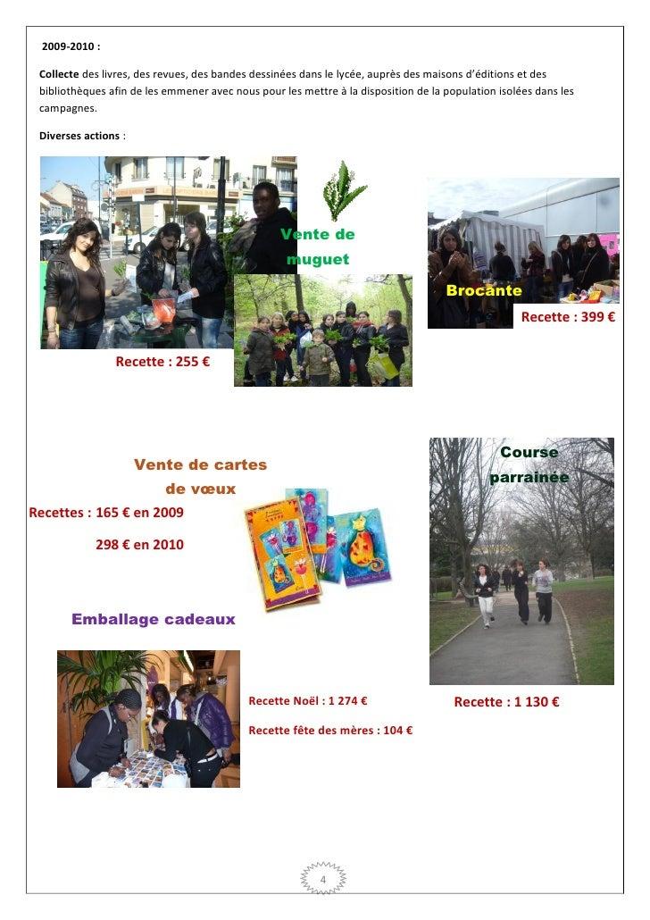 2009-2010 : Collecte des livres, des revues, des bandes dessinées dans le lycée, auprès des maisons d'éditions et des bibl...
