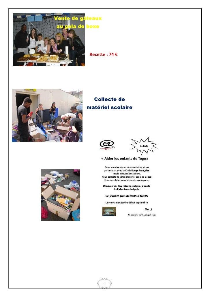 Vente de gâteauxau gala de boxe    muguet             Recette : 74 €               Collecte de          matériel scolaire ...