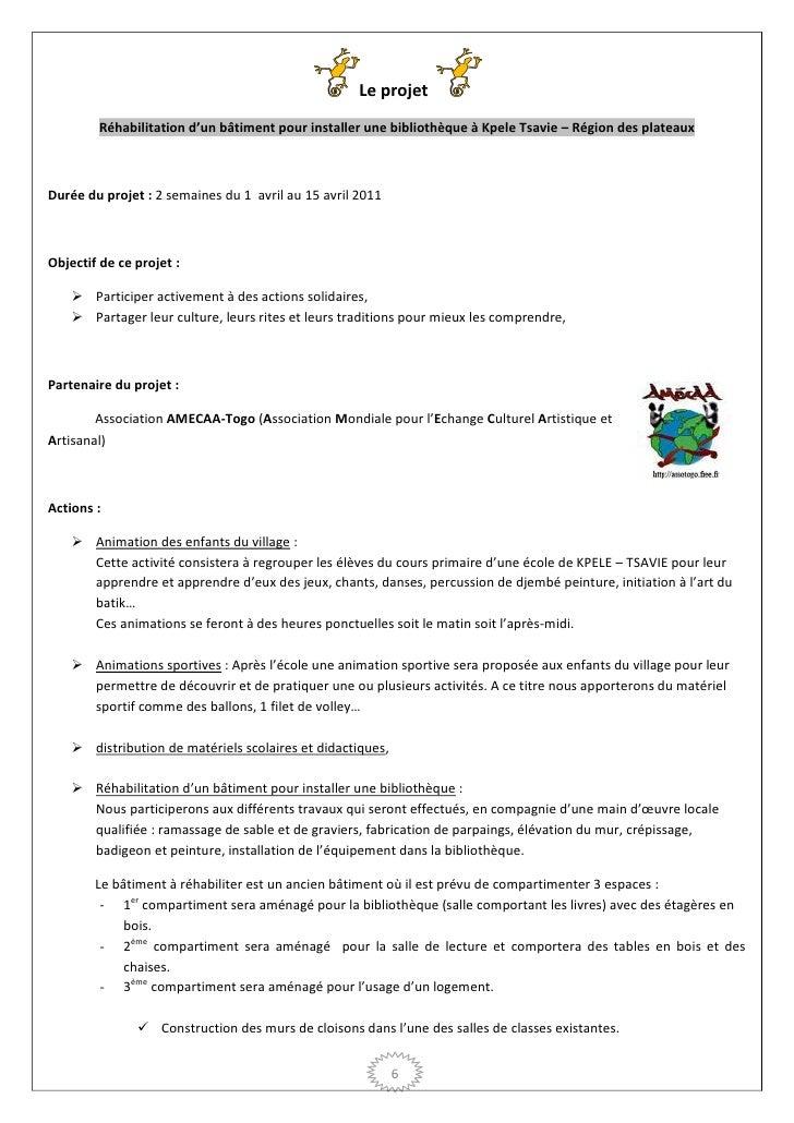 Le projet        Réhabilitation d'un bâtiment pour installer une bibliothèque à Kpele Tsavie – Région des plateauxDurée du...