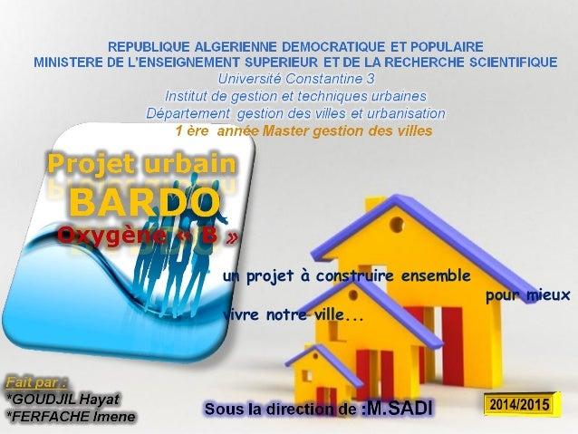Page 1 S un projet à construire ensemble pour mieux vivre notre ville...