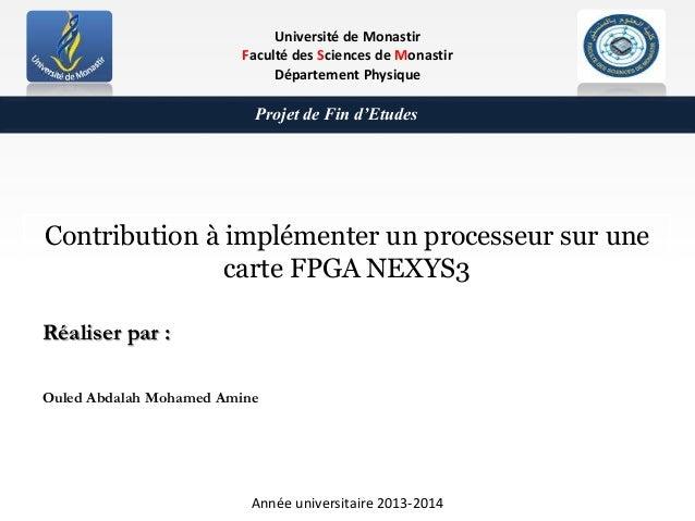 Université de Monastir Faculté des Sciences de Monastir Département Physique Contribution à implémenter un processeur sur ...