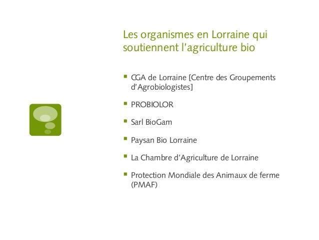 Le bio en lorraine organic agriculture in the lorraine region of fra - Chambre agriculture lorraine ...
