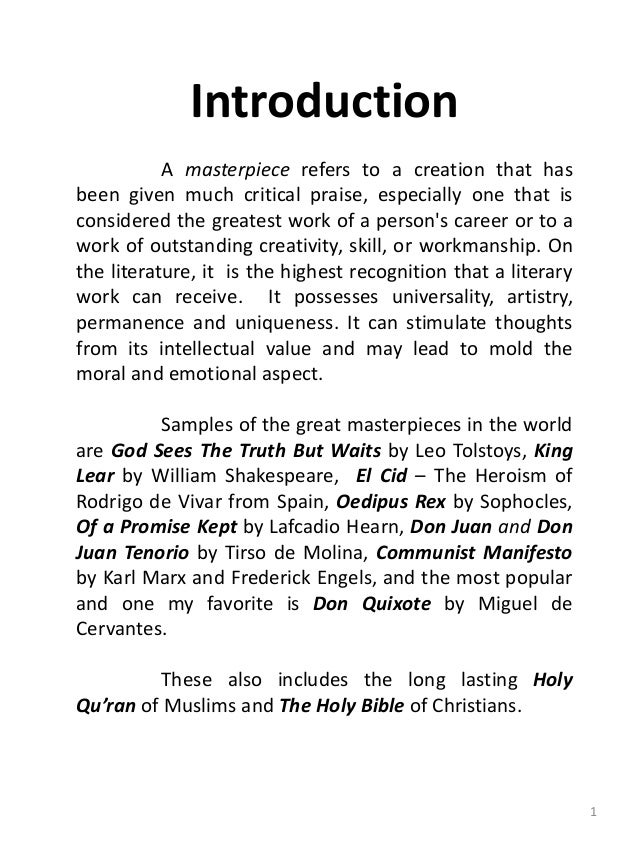 world literature sample masterpieces summary  1 introduction a masterpiece refers to a creation that has been given much critical praise