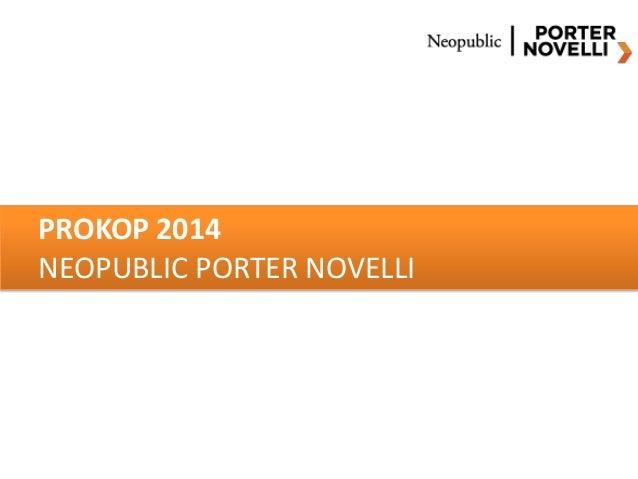 PROKOP 2014 NEOPUBLIC PORTER NOVELLI