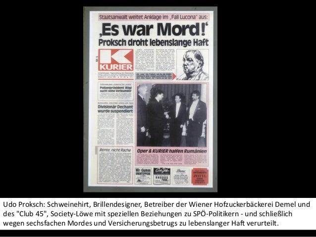 """Udo Proksch: Schweinehirt, Brillendesigner, Betreiber der Wiener Hofzuckerbäckerei Demel und des """"Club 45"""", Society-Löwe m..."""