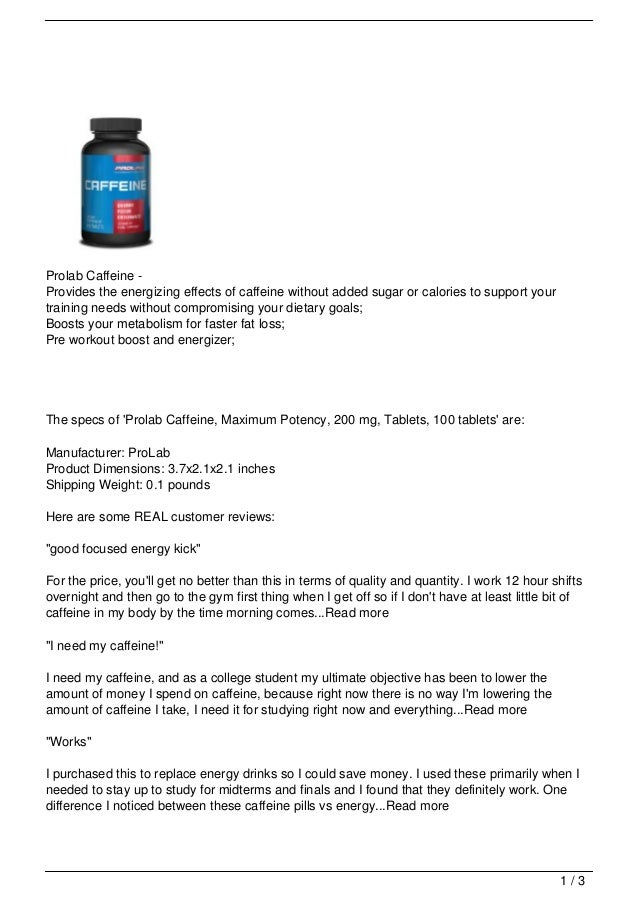 Prolab Caffeine -Provides the energizing effects of caffeine without added sugar or calories to support yourtraining needs...