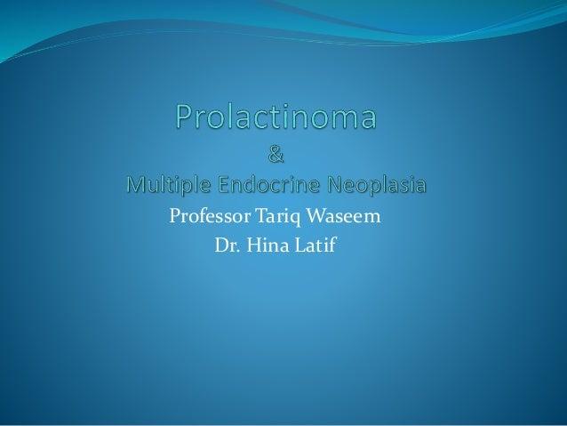 Professor Tariq Waseem Dr. Hina Latif