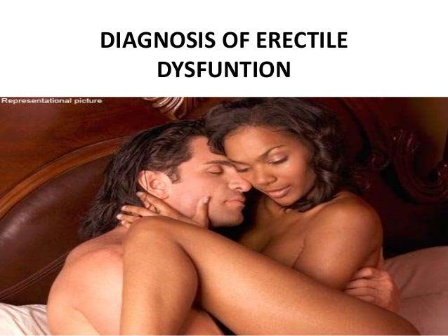DIAGNOSIS OF ERECTILE DYSFUNTION