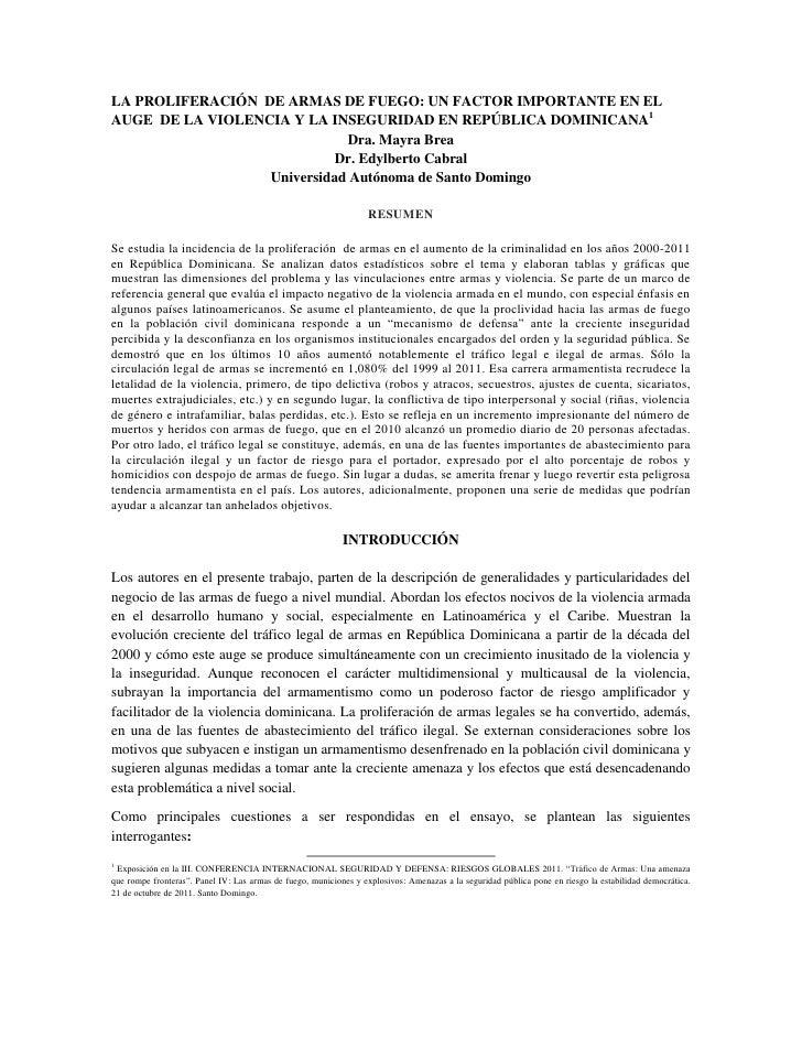 LA PROLIFERACIÓN DE ARMAS DE FUEGO: UN FACTOR IMPORTANTE EN ELAUGE DE LA VIOLENCIA Y LA INSEGURIDAD EN REPÚBLICA DOMINICAN...
