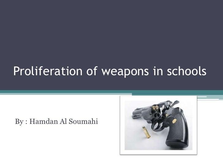 Proliferation of weapons in schoolsBy : Hamdan Al Soumahi