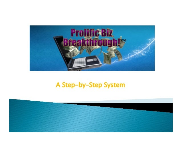 A Step-by-Step System