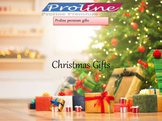 Christmas Gifts Proline premium gifts