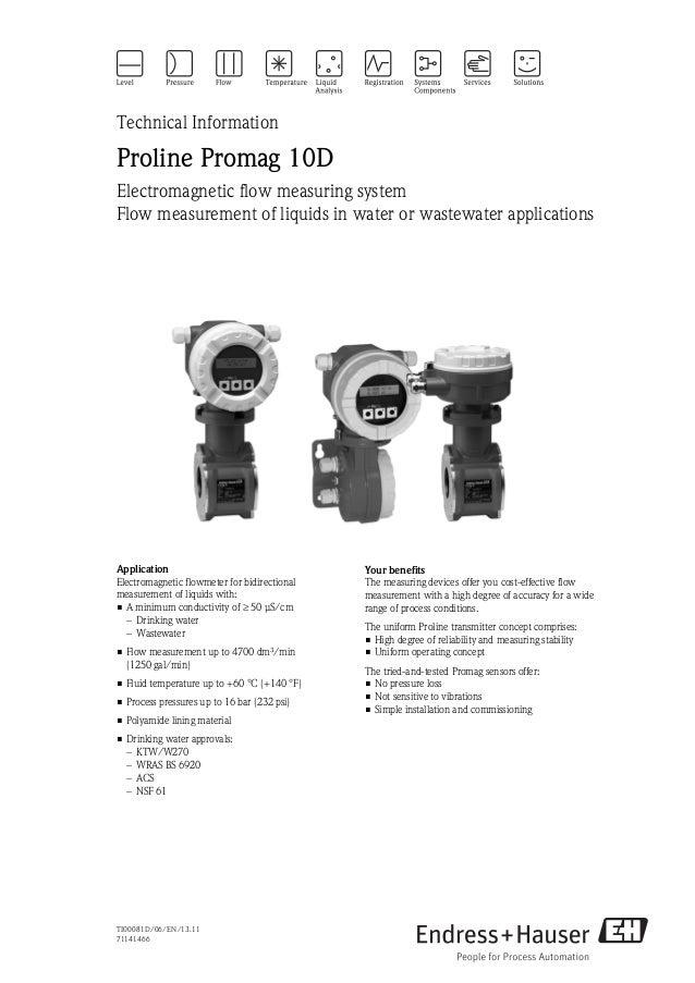 TI00081D/06/EN/13.1171141466Technical InformationProline Promag 10DElectromagnetic flow measuring systemFlow measurement o...