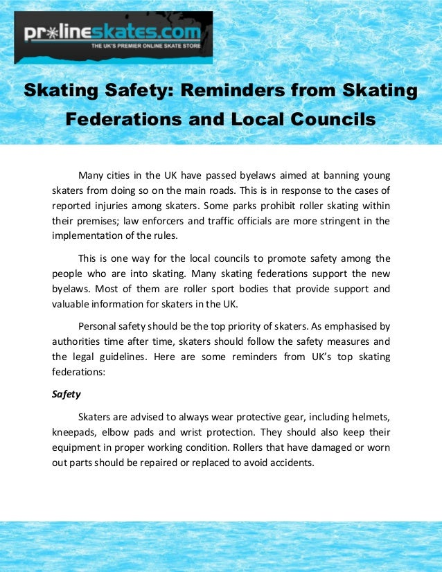 Skating Safety: Reminders from Skating Federations and Local Councils Many cities in the UK have passed byelaws aimed at b...