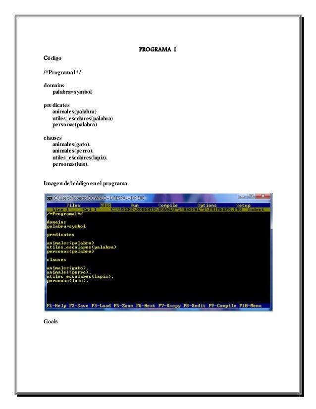 PROGRAMA 1 Código /*Programa1*/ domains palabra=symbol predicates animales(palabra) utiles_escolares(palabra) personas(pal...