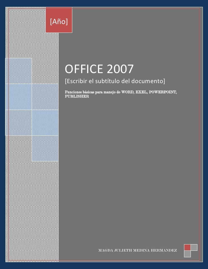 OFFICE 2007 [Escribir el subtítulo del documento]Fun...