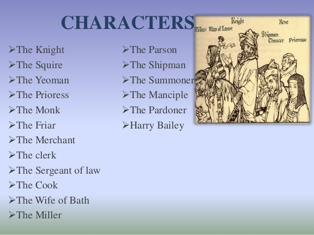 canterbury tales character sketch of chaucers knight The character sketches are  the knight stands for heroism and manliness that good knight would  « textbook of the prologue to the canterbury tales',.