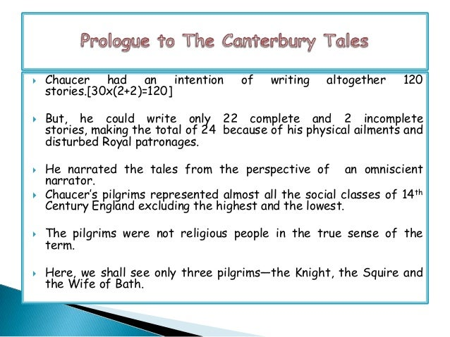 The Squire The Squire  The Squire is portrayed in line no.79 to 100 in the General Prologue. He is the second pilgrim Cha...