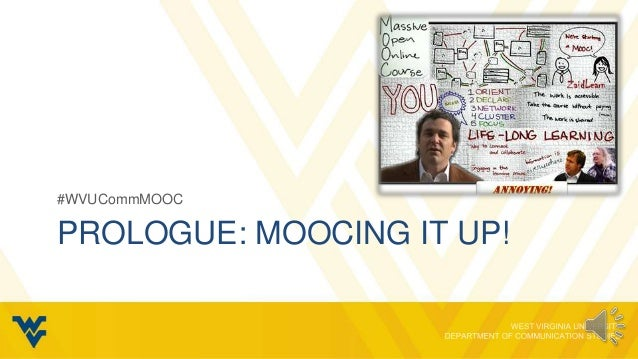 #WVUCommMOOCPROLOGUE: MOOCING IT UP!