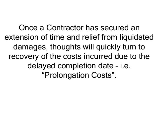 Once a Contractor has secured an extension of time and relief from liquidated damages, thoughts will quickly turn to recov...