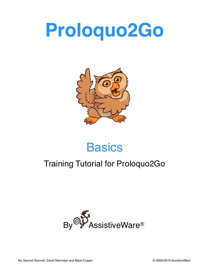 Proloquo2Go                                              Basics                 Training Tutorial for Proloquo2Go         ...
