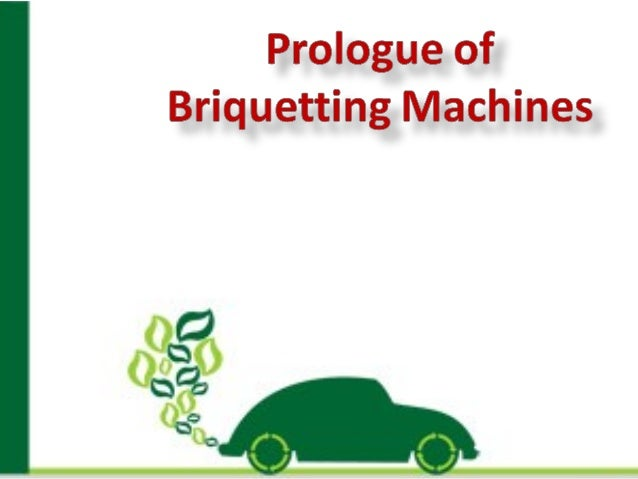Introduction In the global world briquetting plant plays an important role briquetting field. Briquetting press machine be...