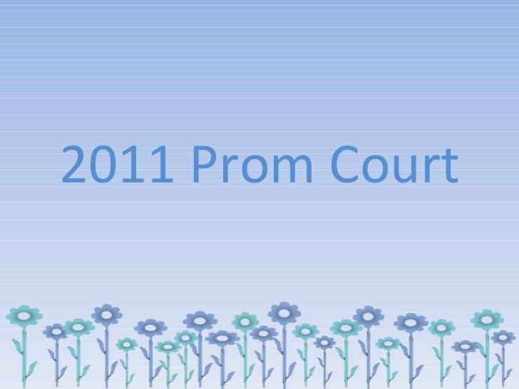 2011 Prom Court