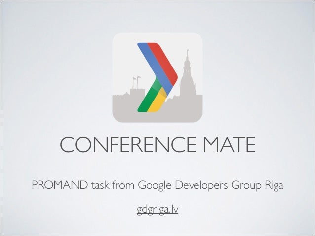 PROMAND task from Google Developers Group Riga CONFERENCE MATE gdgriga.lv