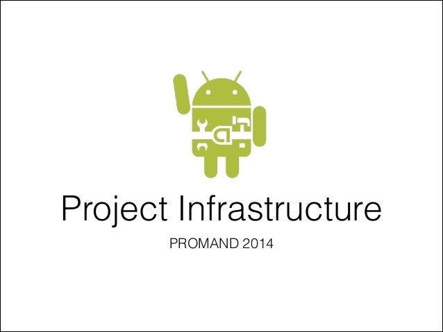 Project Infrastructure PROMAND 2014