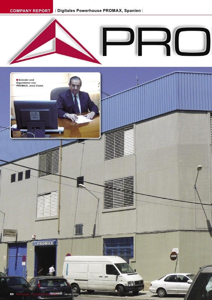 COMPANY REPORT                        Digitales Powerhouse PROMAX, Spanien          ■ Gründer und      Eigentümer von     ...