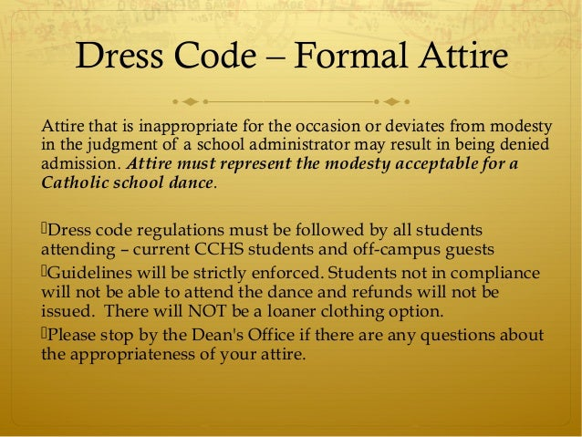 Cchs Prom 2014 Dress Code Guidelines