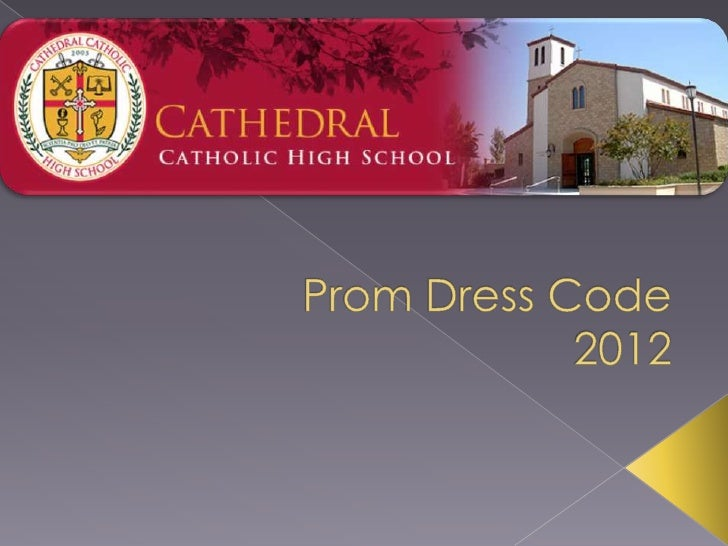  CCHS Faculty and Administration will be  enforcing the Prom Dress Code. We want you to have fun, and we want  everyone ...