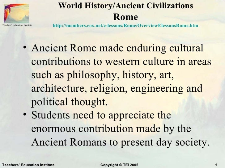 World History/Ancient Civilizations                                                          RomeTeachers' Education Insti...