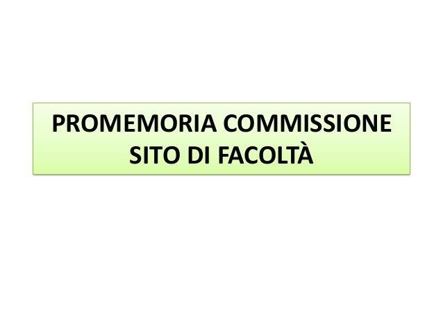 PROMEMORIA COMMISSIONE     SITO DI FACOLTÀ