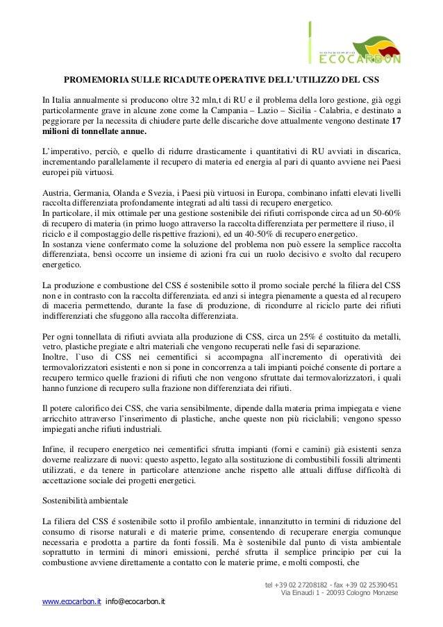 tel +39 02 27208182 - fax +39 02 25390451 Via Einaudi 1 - 20093 Cologno Monzese www.ecocarbon.it info@ecocarbon.it PROMEMO...