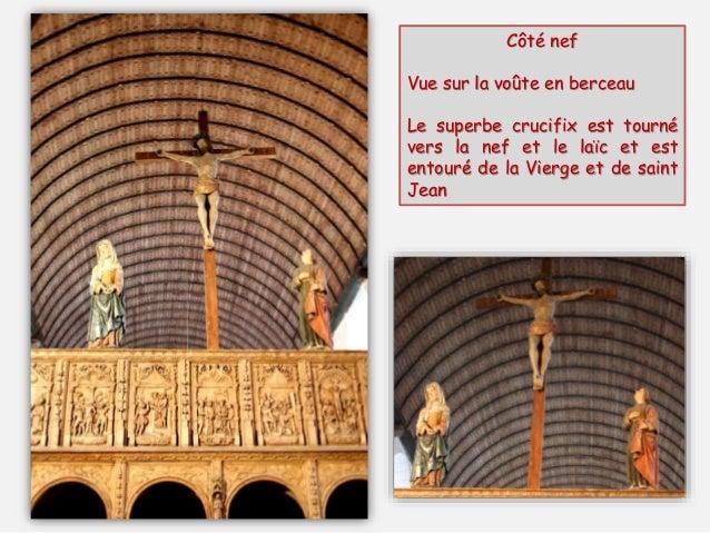 Côté nef : 11 bas-reliefs dans des cadres « Renaissance » consacrés à la Passion