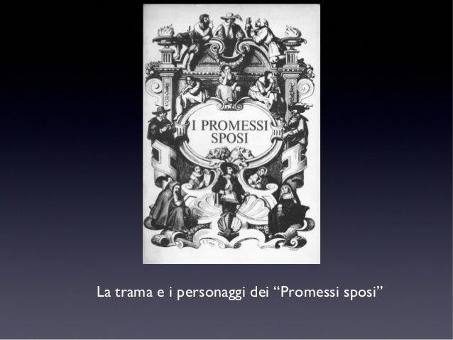 """La trama e i personaggi dei """"Promessi sposi"""""""