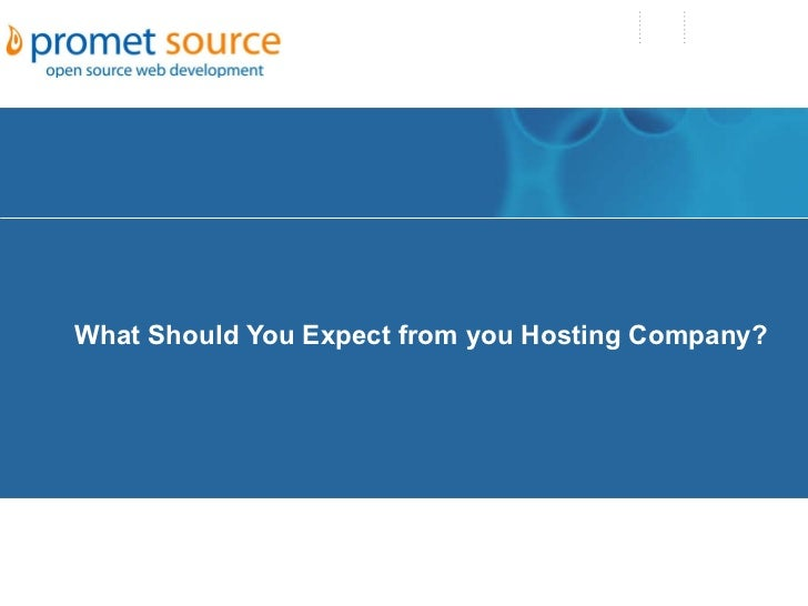 What Should You Expect from you Hosting Company?