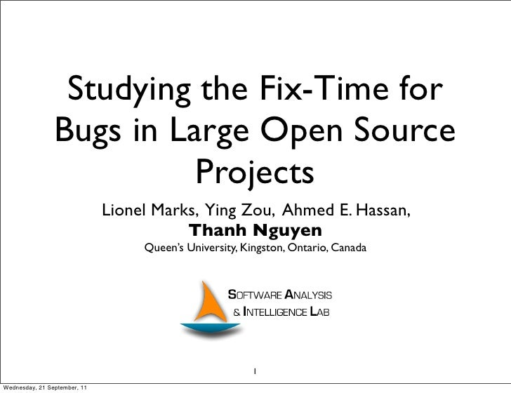 Studying the Fix-Time for                Bugs in Large Open Source                          Projects                      ...