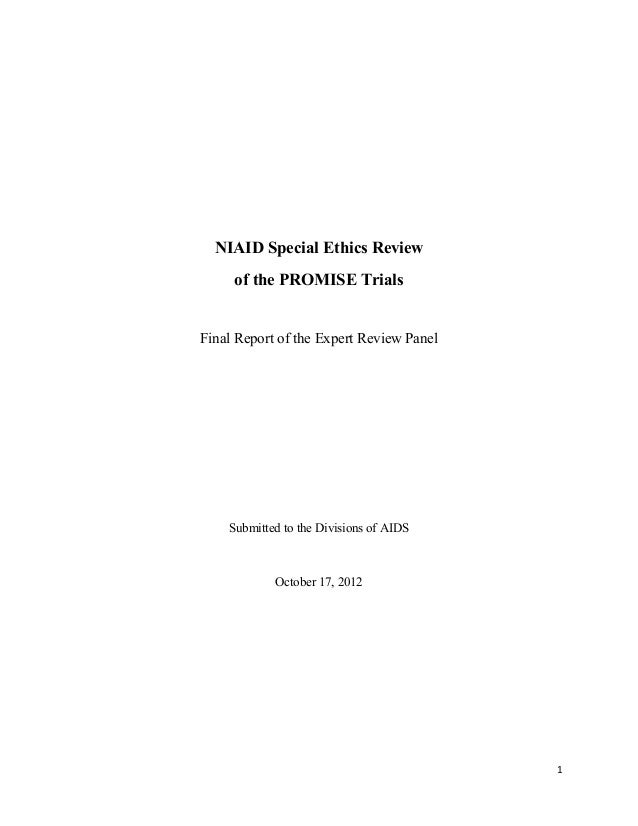 ! 1! NIAID Special Ethics Review of the PROMISE Trials Final Report of the Expert Review Panel Submitted to the Divisions ...
