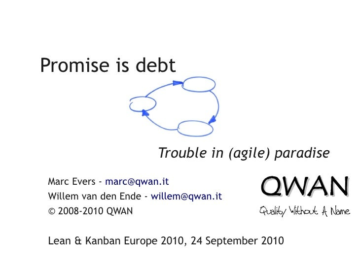 Promise is debt - A Systems Thinking perspective on technical debt - Marc Evers & Willem van den Ende