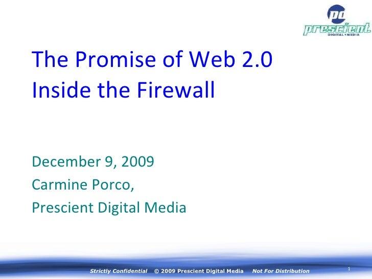 <ul><li>December 9, 2009 </li></ul><ul><li>Carmine Porco,  </li></ul><ul><li>Prescient Digital Media </li></ul>The Promise...