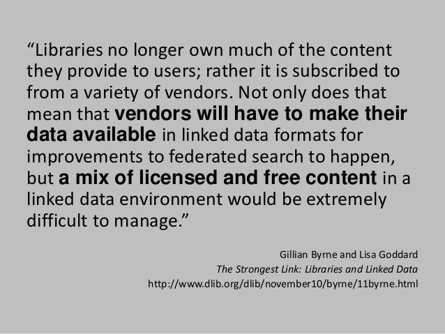 W3C Library Linked Data Incubator Group http://www.w3.org/2005/Incubator/lld/