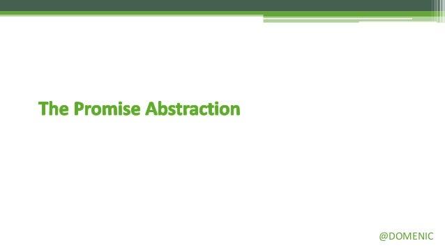 Promises, Promises Slide 3