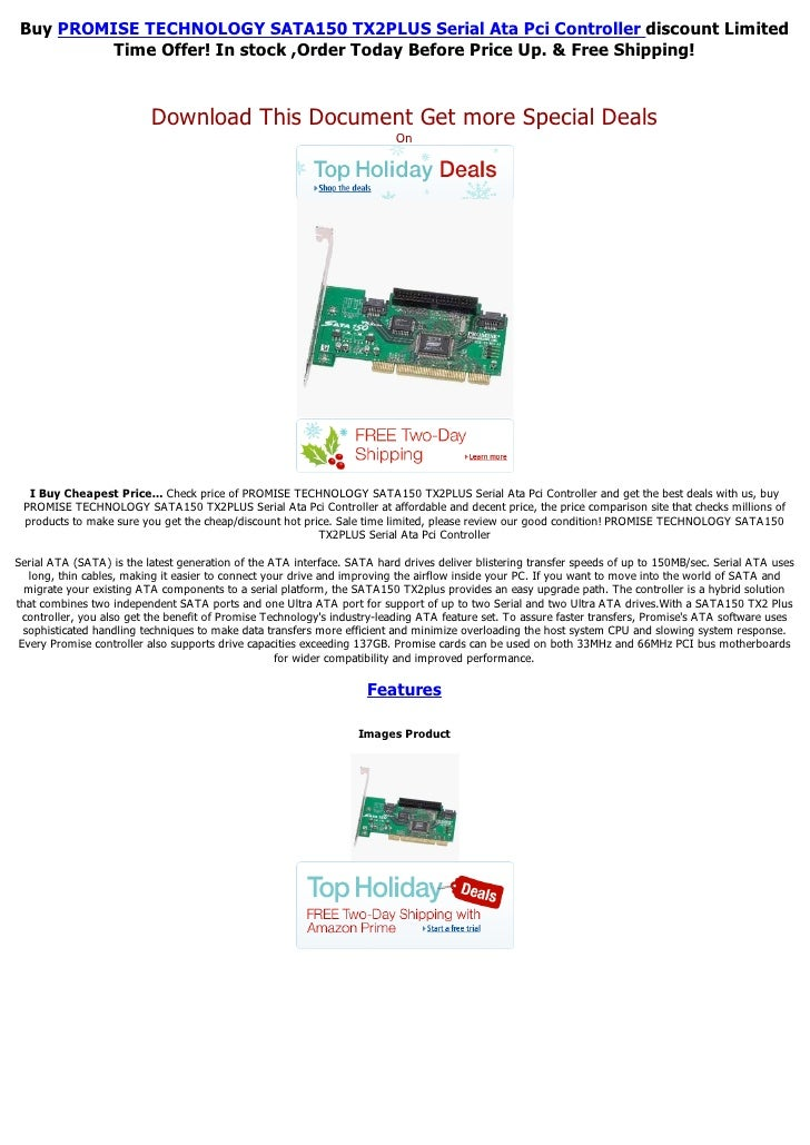 Buy PROMISE TECHNOLOGY SATA150 TX2PLUS Serial Ata Pci Controller discount Limited         Time Offer! In stock ,Order Toda...