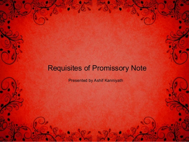 essential requisites of a negotiable promissory