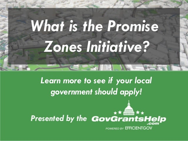 What is the Promise Zones Initiative? Learn more to see if your local government should apply!