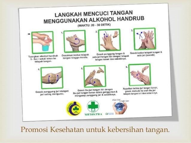 Promosi Kesehatan untuk kebersihan tangan.