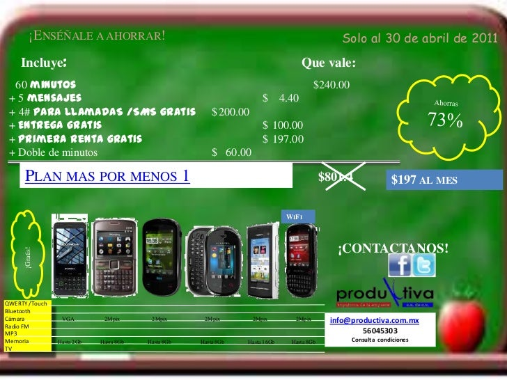 ¡Enséñale a ahorrar!<br />Solo al 30 de abril de 2011<br />Incluye:<br />Que vale:<br />Ahorras 73%<br />60minutos$240...